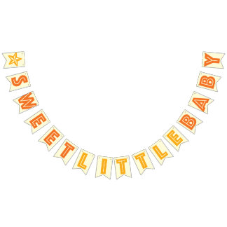 ORANGE TEXT ON CREAM ☆ SWEET LITTLE BABY ☆ SIGN BUNTING