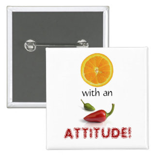 Orange With an Attitude II 15 Cm Square Badge