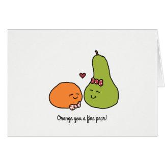 """Orange You a Fine Pear"" Greeting Card"