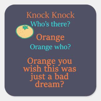Orange you wish square sticker