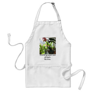 Orchid Growers are All Bark - Apron
