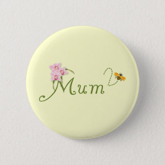 Orchid Mum To Be 6 Cm Round Badge