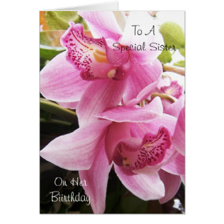 Orchids Sister Birthday Card