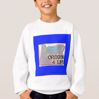"""Oregon 4 Life"" State Map Pride Design Sweatshirt"