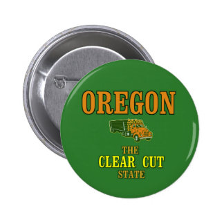 OREGON: The Clear Cut State 6 Cm Round Badge