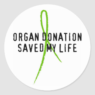 Organ Donation Saved My Life Round Sticker