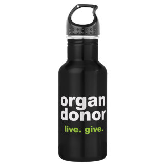 organ donor 532 ml water bottle