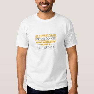 Organ Donors Tshirts