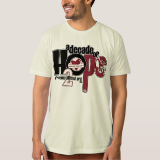 Organic Decade of Hope Unisex T T-Shirt