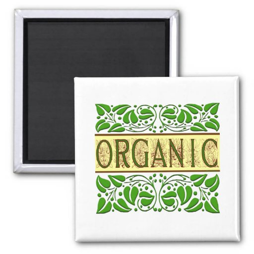 Organic Green Slogan Magnet Refrigerator Magnet