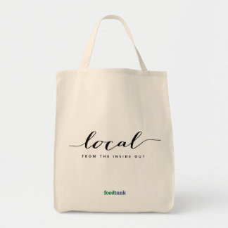 Organic Grocery Tote: Local — from the inside out Grocery Tote Bag