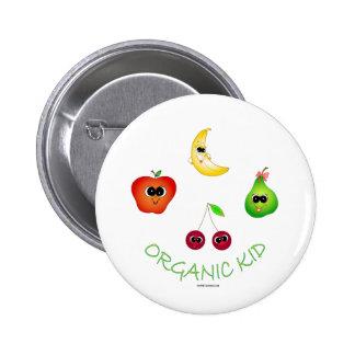 Organic Kid Pins