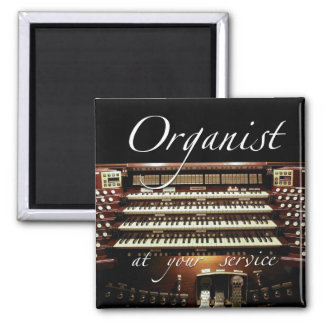 Organist at your service magnet