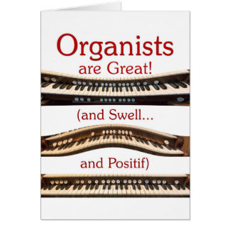 Organists are Great blank card