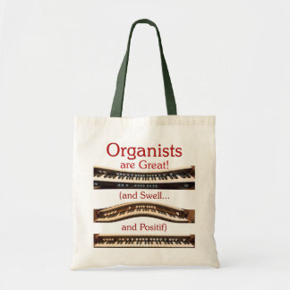 Organists are Great budget tote Budget Tote Bag