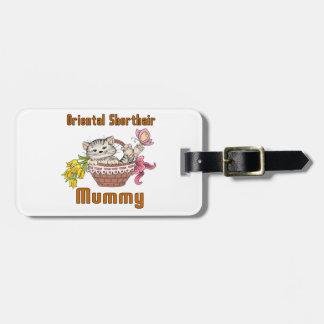 Oriental Shorthair Cat Mom Luggage Tag