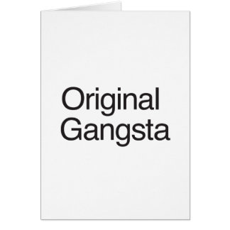 Original Gangsta Card
