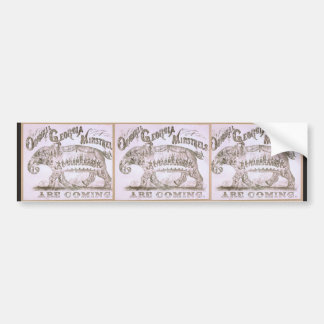Original George Ministrels are coming Vintage Thea Bumper Stickers