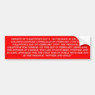 ORIGINS OF VALENTINE'S DAY 2 CAR BUMPER STICKER