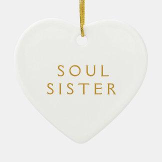 Ornament Gift For Soul Sister