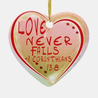 ORNAMENT - LOVE NEVER FAILS - BIBLE VERSE