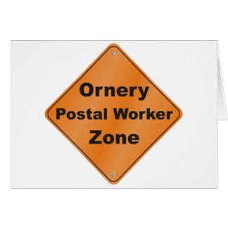 Ornery Postal Worker Greeting Card