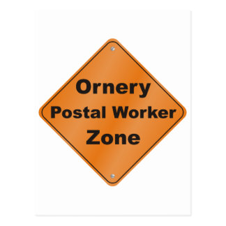 Ornery Postal Worker Postcard