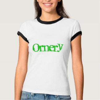 Ornery T-Shirt