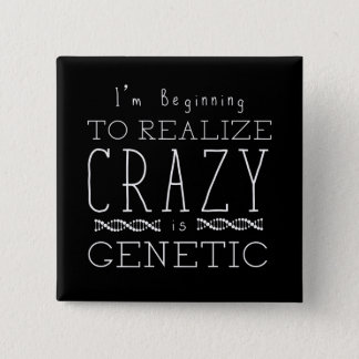 Orphan Black | Crazy is Genetic 15 Cm Square Badge