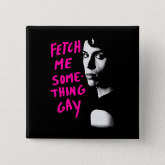 Orphan Black   Fetch Me Something Gay 15 Cm Square Badge