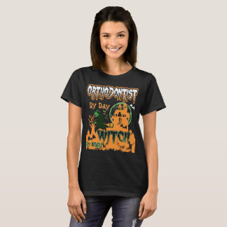 Orthodontist By Day Witch By Night Halloween Shirt