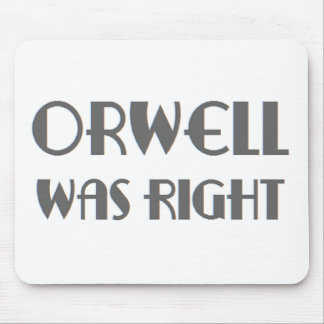 orwell was right mouse pad