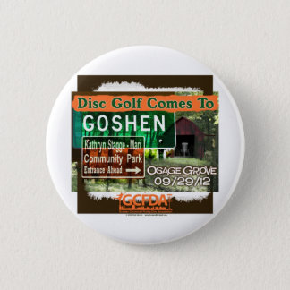 Osage Grove Goshen Disc Golf Grand Opening 6 Cm Round Badge