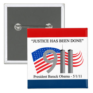 Osama Bin Laden Dead - Justice has been done 15 Cm Square Badge