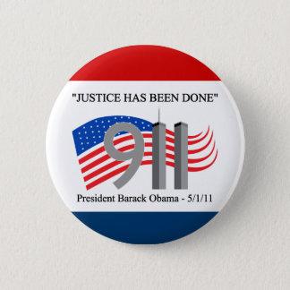 Osama Bin Laden Dead - Justice has been done 6 Cm Round Badge