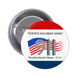 Osama Bin Laden Dead - Justice has been done 6 Cm Round Badge