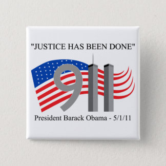 Osama Bin Laden - Justice Has Been Done 15 Cm Square Badge