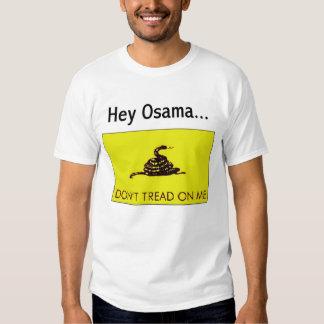 Osama...Don't Tread on Me Tshirt