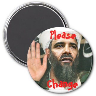 Osama Obama, Please, Change - Button 7.5 Cm Round Magnet