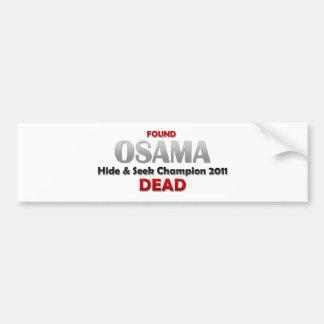 Osama's Dead! Bumper Sticker