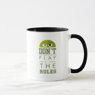 Oscar Don't Play by Rules Mug