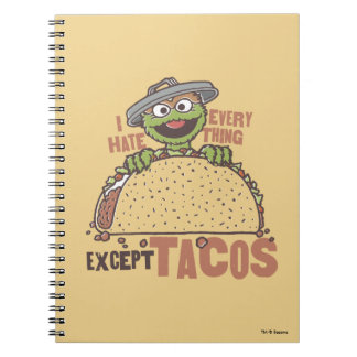 Oscar I Hate Everything Except Tacos Notebook