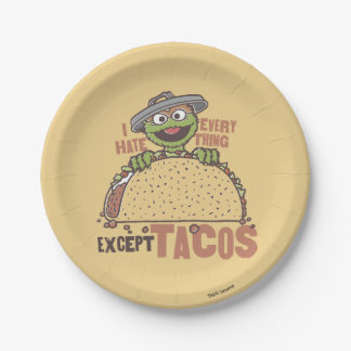 Oscar I Hate Everything Except Tacos Paper Plate