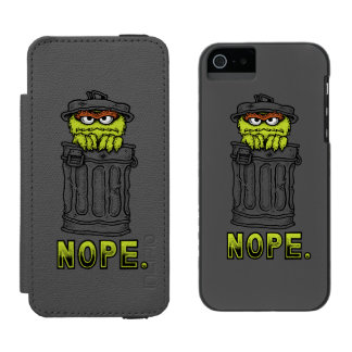 Oscar the Grouch - Nope. Incipio Watson™ iPhone 5 Wallet Case