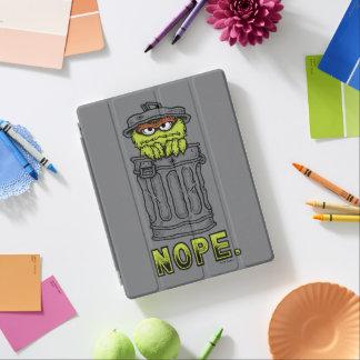 Oscar the Grouch - Nope. iPad Cover