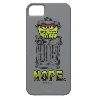 Oscar the Grouch - Nope. iPhone 5 Covers