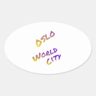 Oslo world city, colorful text art oval sticker