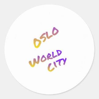 Oslo world city, colorful text art round sticker
