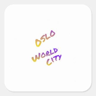Oslo world city, colorful text art square sticker