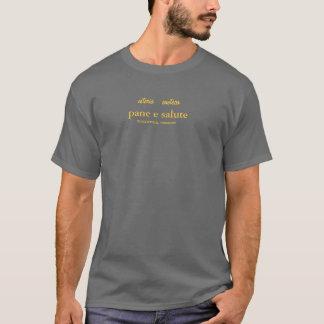 osteria   enoteca, pane e salute, WOODSTOCK, VE... T-Shirt